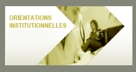 Orientations institutionnelles